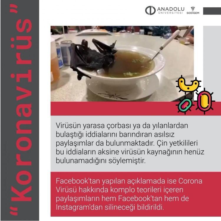 """<p>Anadolu Üniversitesi Sosyal Medya ve Dijital Güvenlik, Eğitim, Uygulama ve Araştırma Merkezi (SODİGEM) Bilim Kurulu, Çin'in Wuhan kentinde ortaya çıkan """"Korona virüs"""" hakkında sosyal medya platformlarında yayılan asılsız haberler hakkında uyarılarda bulundu.</p>"""