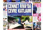 31 Mayıs Pazar gazete manşetleri - Türkiye büyük bir felaketi önledi!