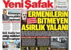 Ermenilerin bitmeyen asırlık yalanı - 24 Nisan Cumartesi gazete manşetleri