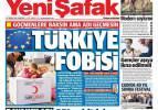 Türkiye fobisi - 12 Temmuz günün gazete manşetleri