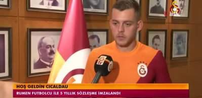 Alexandru Cicaldau: 'Galatasaray'a imza attığım için çok mutluyum'