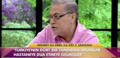 Mehmet Ali Erbil gözyaşları içinde anlattı