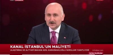 Kanal İstanbul'un maliyeti resmen açıklandı