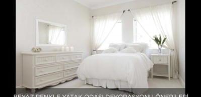 Beyaz renkle yatak odası dekorasyonu önerileri