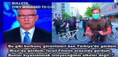 CNN muhabirinden küstah Türkiye benzetmesi!
