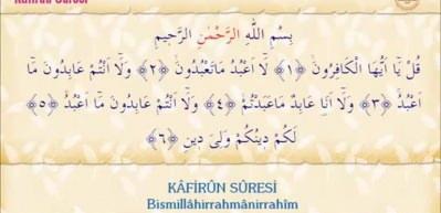 Kafirun Suresi Arapça okunuşu! Kafirun suresi meali