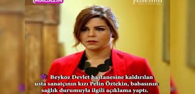 Kalp krizi geçiren Rasim Öztekin'in kızı Pelin Öztekin'den yeni açıklama!
