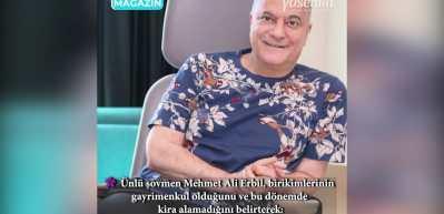 Mehmet Ali Erbil maddi sıkıntıları olduğunu söyledi!