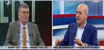 Numan Kurtulmuş'tan Kanal7'de önemli açıklamalar