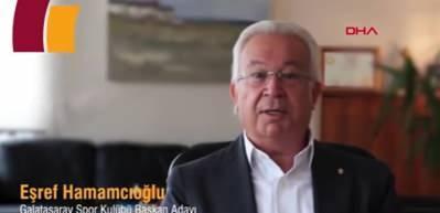 Eşref Hamamcıoğlu, Galatasaray başkan adaylığını açıkladı!