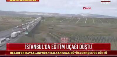 Son dakika: İstanbul Büyükçekmece'de uçak düştü!