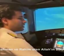 Pilotun havada Zuhruf Suresi'ni okuduğu o anlar!