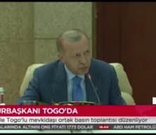 Cumhurbakşkanı Erdoğan: Togo'ya borcumu ödedim