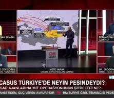 Mete Yarar MİT'in 15 Mossad ajanına yönelik operasyonun detayını anlattı