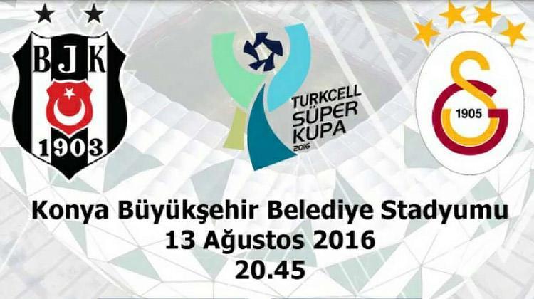 Galatsaray Beşiktaş Süper Kupa hangi kanalda? Saat kaçta?