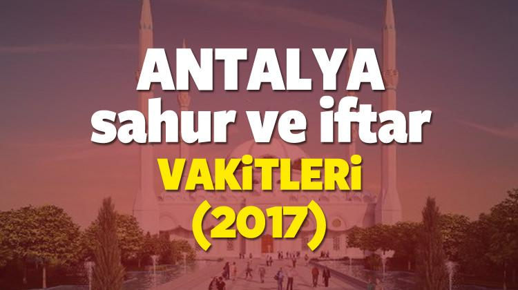 Antalya Ramazan İmsakiyesi 2017 Antalya iftar ve sahur vakti