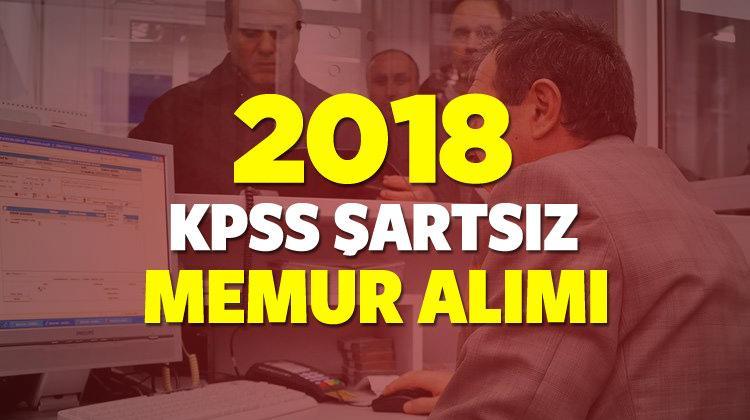 2018 yılında KPSS şartsız kaç bin memur alınacak? Detaylar...
