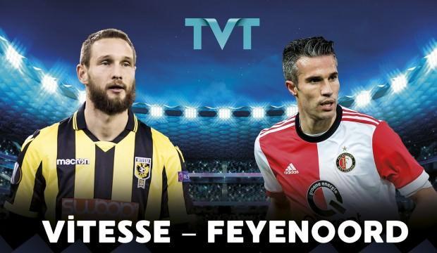 Vitesse - Feyenoord maçı TVT'de