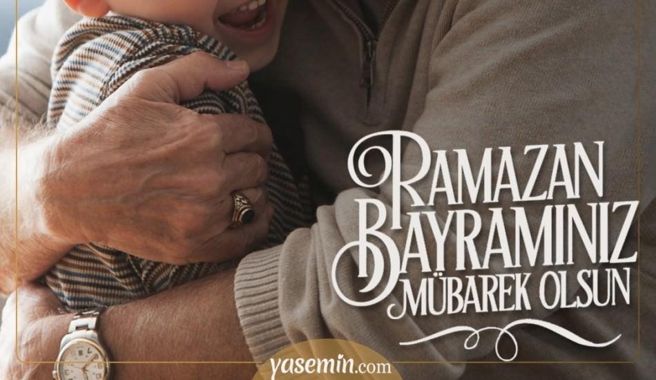 Ramazan Bayramı'na özel en güzel bayram mesajları