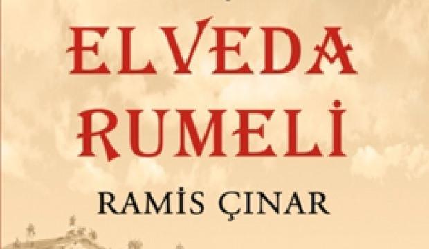 'Elveda Rumeli' okurlarını bekliyor