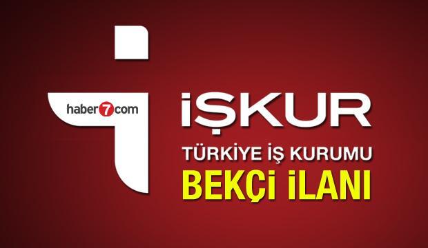 İŞKUR'dan çeşitli kurumlara 15 şehirde bekçi alımı! Başvuru sayfası ve şartları...
