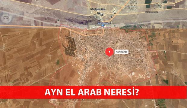 Ayn El Arab nerede? Kobani harita ve nüfusu!