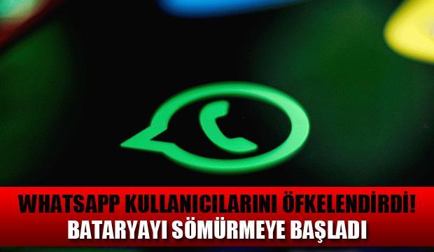 WhatsApp Android kullanıcılarını çıldırttı: Son güncelleme bataryayı sömürüyor!