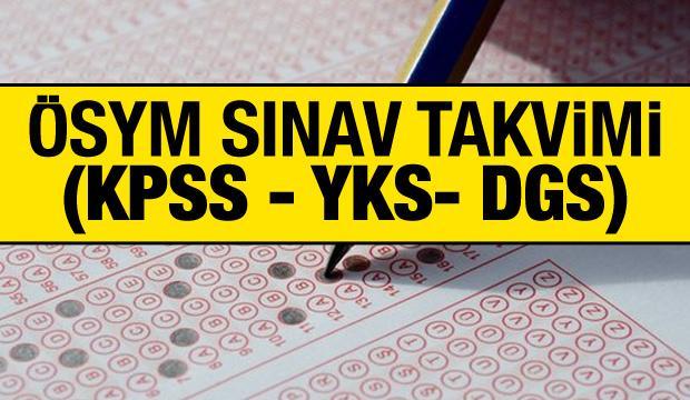 2020 ÖSYM sınav takvimi: KPSS, YKS, DGS sınavları ne zaman?