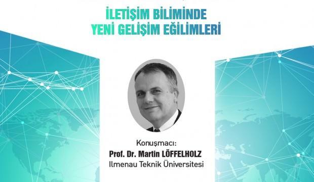 Prof. DR. Martin Löffelholz İstanbul Ticaret Üniversitesi'nde