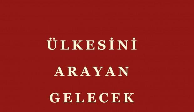 Ercan Yıldırım'ın Ülkesini Arayan Gelecek kitabı çıktı