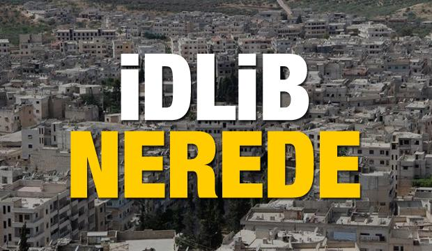 İdlib nerede? İdlib kimin kontrolünde Türkiye'ye kaç kilometre uzaklıkta ?