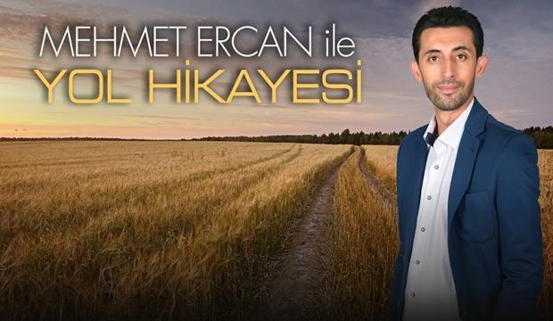 Yol insandır, yol Anadolu'dur!