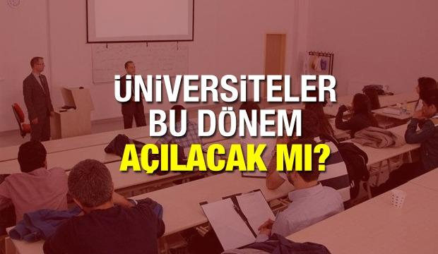 Üniversiteler bu dönem açılacak mı? YÖK üniversiteler hakkında yeni açıklama yaptı!