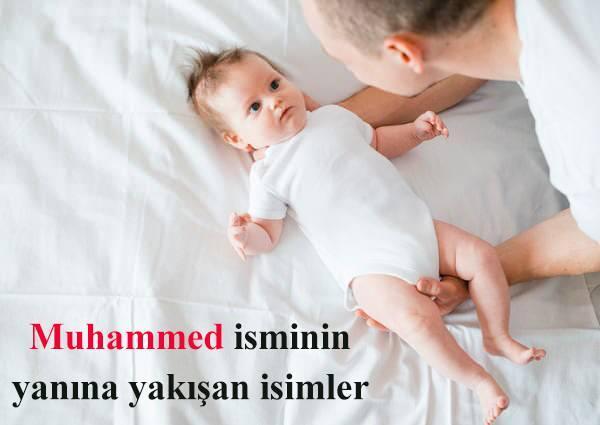 Muhammed isminin yanına yakışan isimler