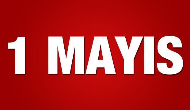 1 Mayıs Emek ve Dayanışma günü hangi tarihe denk geliyor? 1 Mayıs resmi tatil mi?
