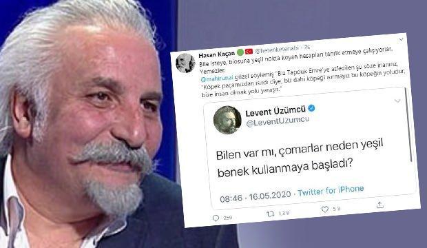 Hasan Kaçan'dan Gezi provokatörü Üzümcü'ye cevap: Bu köpeğin yoludur