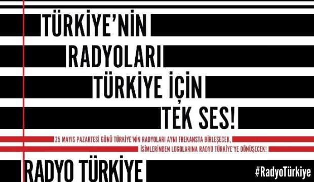Türkiye'nin radyoları Türkiye için tek ses!