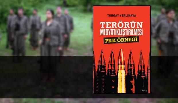 Terörün Medyatikleştirilmesi - PKK Örneği