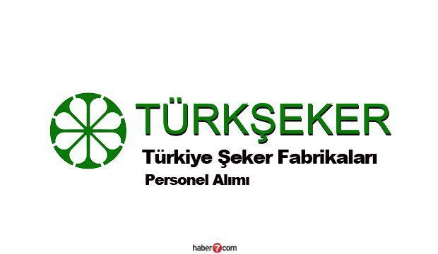Türkiye Şeker Fabrikaları 306 kişilik işçi alımı devam ediyor!