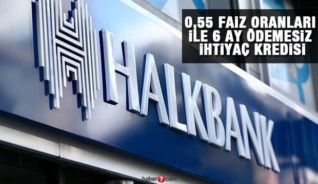 HalkBank 0,55 faiz oranı ile 6 ay ödemesiz 30 bin TL İhtiyaç Kredisi! Kredi başvuru ekranı