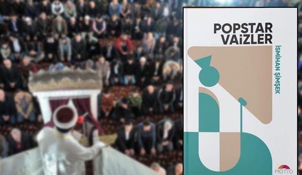 İsmihan Şimşek'in yeni kitabı çıktı: Popstar Vaizler