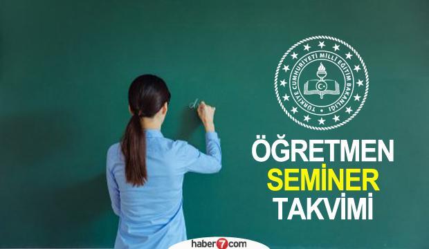 MEB öğretmen seminerleri ne zaman? 2020-2021 akademik takvim açıklandı!