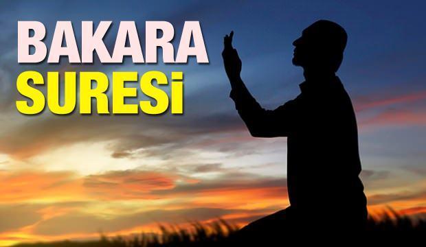 Bakara Suresi faziletleri nelerdir? Bakara Suresi Arapça okunuşu (tamamı)