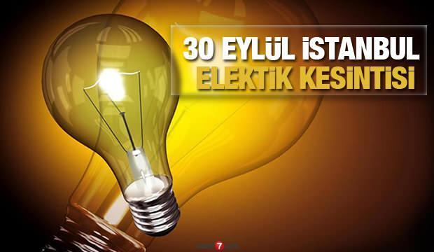 İstanbul elektrikler ne zaman gelecek? 30 Eylül AYEDAŞ BEDAŞ elektrik kesintisi olacak ilçeler