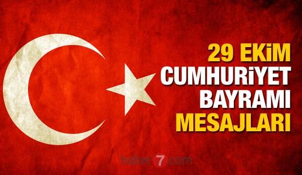 29 Ekim Cumhuriyet Bayramı mesajları | Türk Bayraklı, Atatürk ve resimli 29 Ekim sözleri!