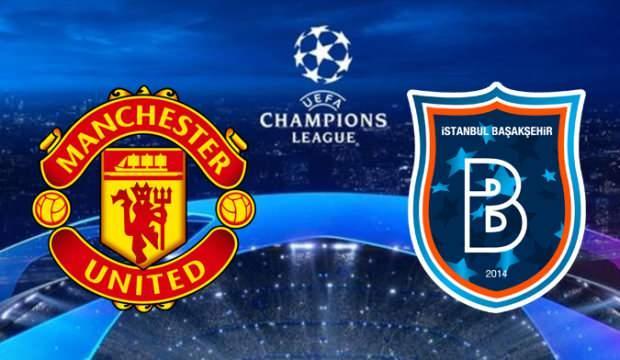 Manchester United Başakşehir canlı izle | Şampiyonlar Ligi Başakşehir maçı seyret!