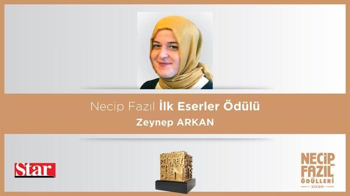 Necip Fazıl İlk Eserler Ödülü: Zeynep Arkan