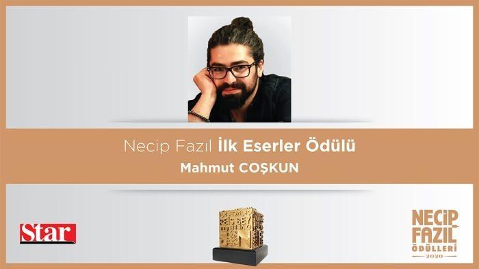 Necip Fazıl İlk Eserler Ödülü: Mahmut Coşkun