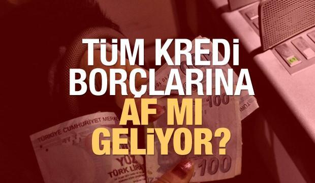 Kredi borçlarına af mı geliyor? SGK borçları ertelenecek mi? Yeni reform paketinde son durum!