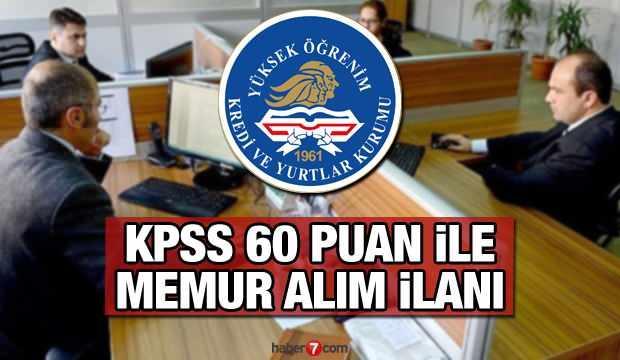 KYK en az 60 KPSS puan ile 500 memur alımı ilanı! Başvuru için son 5 gün